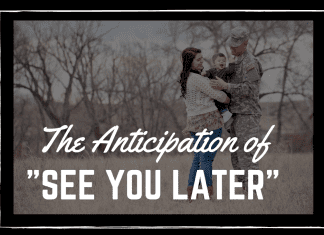 """military family on a black background with """"the anticipation of 'see your later'"""" in text"""