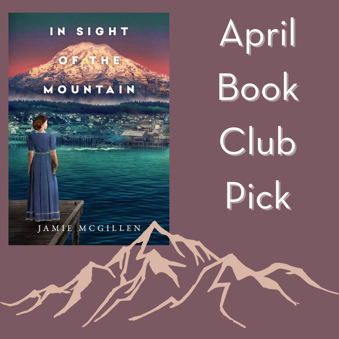 """mauve background with mountain outline and """"In Sight of the Mountain"""" book and """"April Book Club Pick"""" text"""