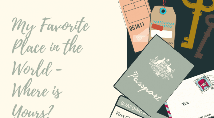 """travel ticket, passport, and keys with """"My Favorite Place in the World - Where is Yours?"""""""