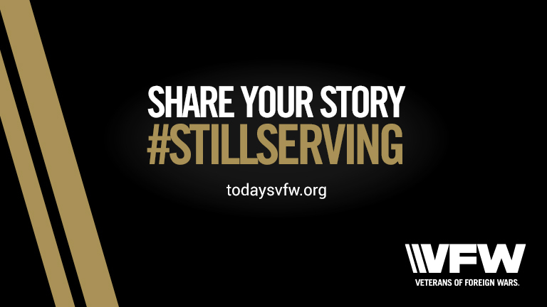 Share your story of how you are still serving your community as a veteran? Submit your story at todaysvfw.org - From the Veterans of Foreign Wars