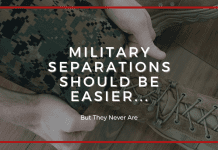 """man in military uniform pulling over boots with """"Military Separations Should Be Easier...But They Never Are"""" in text"""
