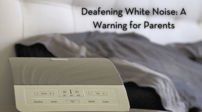 """a white sound machine next to a bed with the words """"Deafening White Noise: A Warning for Parents"""" in text"""