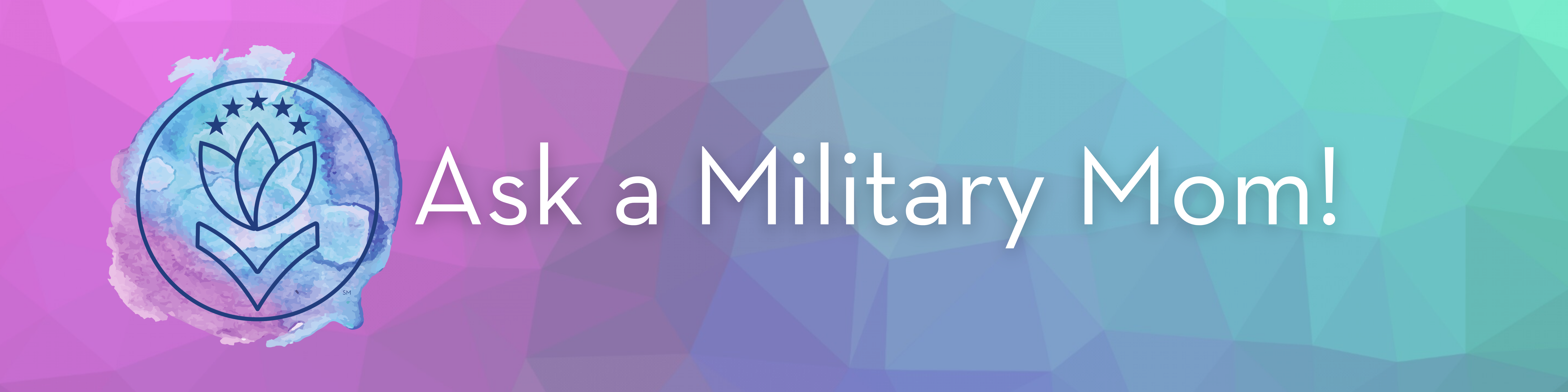 Ask a Military Mom! banner image in watercolor design