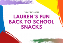 """rainbow paints swatches with """"Friday Favorites: Lauren's Fun Back to School Snacks"""" in text"""