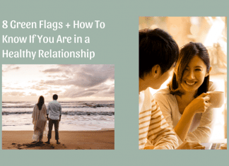 """""""8 Green Flags + How To Know If You Are in a Healthy Relationship"""" in text with sage background and images of couples"""