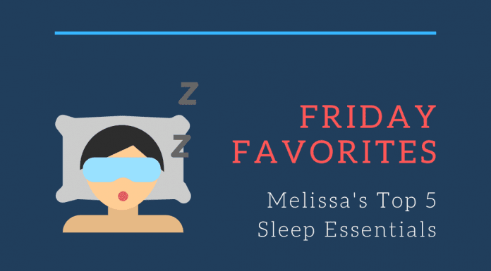 Friday Favorites Melissa's Top 5 Sleep Essentials with sleeping woman with eye mask