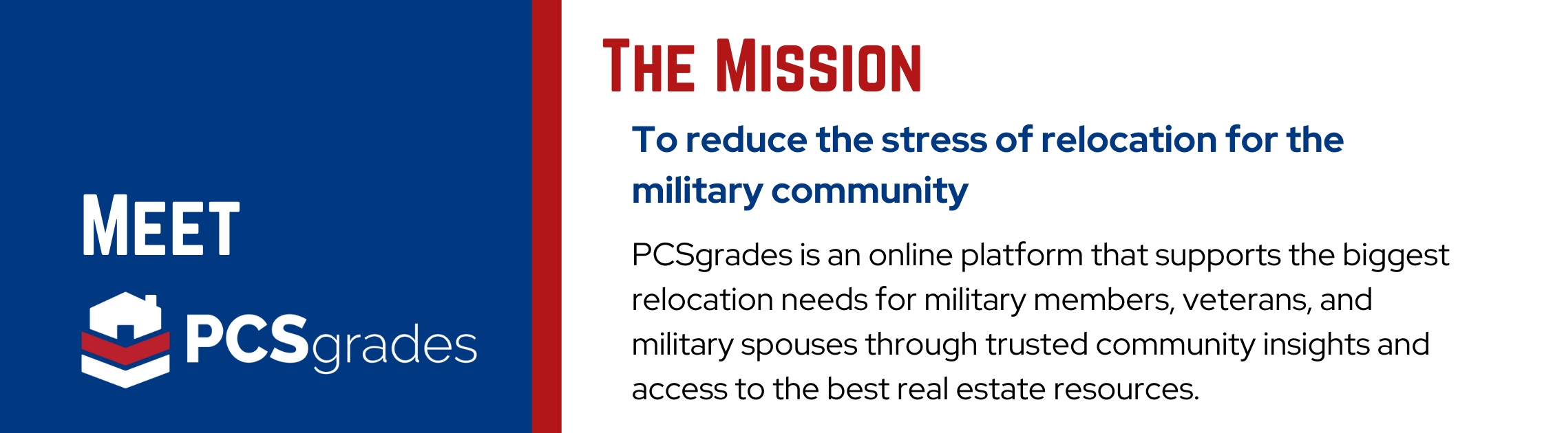Meet PCS Grades - The Mission is to reduce the stress of relocation for the military community.