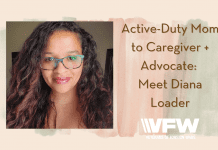 """Diana Loader on pale background and watercolor images with """"Active-Duty Mom to Caregiver + Advocate: Meet Diana Loader"""" in text and VFW logo"""
