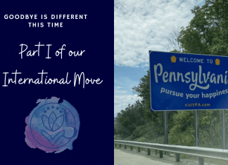 """Welcome to Pennsylvania sign on road with MMC logo and """"Goodbye is Different This Time: Part I of our International Move"""" in text"""