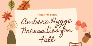 """fall leaves, slippers, and a candle with """"Amber's Hygge Necessities for Fall"""" and MMC logo"""
